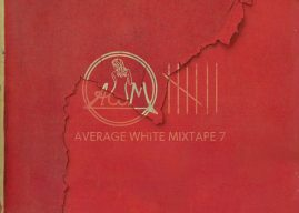 DJ Cuzzin B's 'Average White Mixtape, Vol. 7