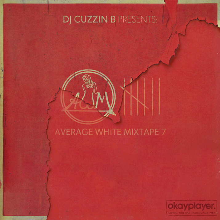 dj cuzzin b's 'average white mixtape, vol. 7
